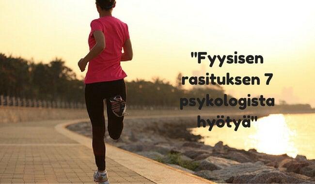 Liikunnan 7 psyykkistä hyötyä