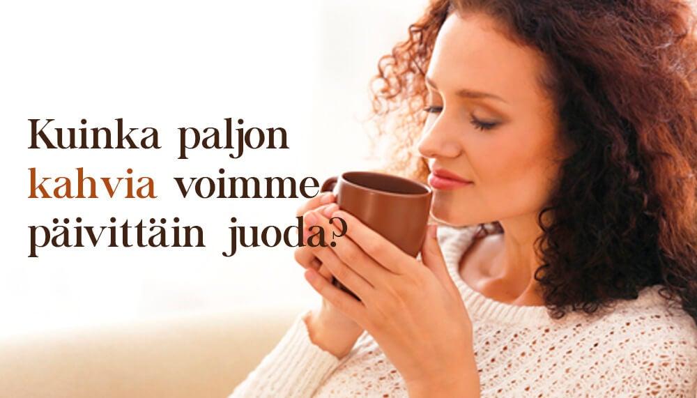 Kuinka paljon kahvia voimme päivittäin juoda?